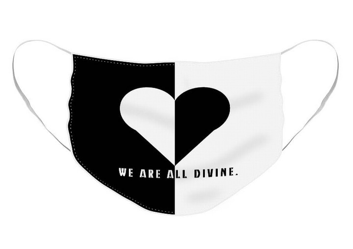 Black and White background with reverse black and white heart with words; WE ARE ALL DIVINE.